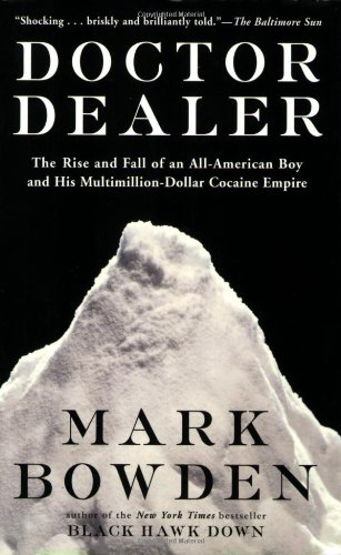Download Doctor Dealer: The Rise and Fall of an All-American Boy and His Multimillion-Dollar Cocaine Empire pdf