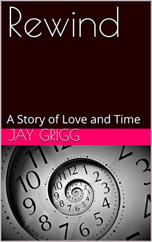 Rewind: A Story of Love and Time
