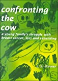 Confronting the Cow, Chris Donner, 0967963796