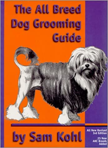 The All Breed Dog Grooming Guide Amazon Co Uk Sam Kohl