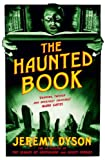 The Haunted Book, Jeremy Dyson, 085786243X