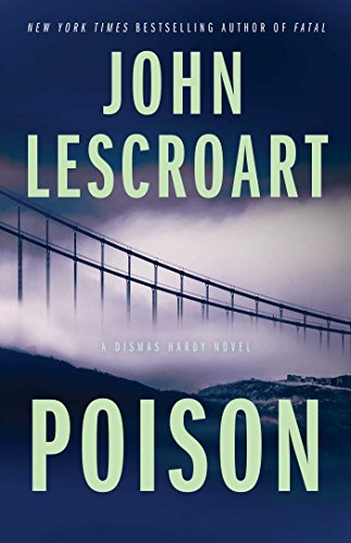 Books : Poison: A Novel (Dismas Hardy)