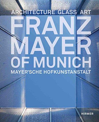 [(Franz Mayer of Munich: Architecture, Glass, Art)] [By (author) Bernhard G. Graf ] published on (July, 2013) por Bernhard G. Graf
