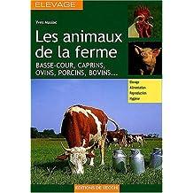 Animaux de la ferme (Les) [nouvelle édition]