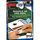 Shuffle Up and Deal: The Ultimate No Limit Texas Hold 'em Guide (World Poker Tour)