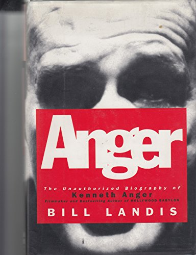 0060167009 - Bill Landis: Anger: The Unauthorized Biography of Kenneth Anger - Buch