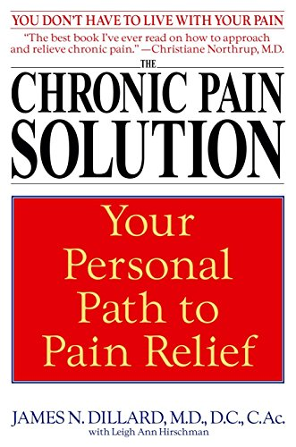The Chronic Pain Solution: Your Personal Path to Pain ()