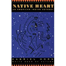 Native Heart: An American Indian Odyssey