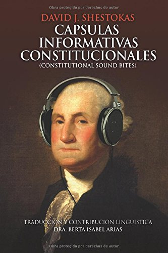 Descargar Libro Capsulas Informativas Constitucionales Mr. David J Shestokas
