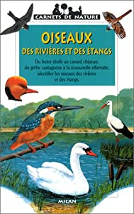 """Afficher """"Oiseaux des rivières et des étangs"""""""
