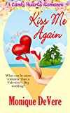Kiss Me Again (A Candy Hearts Romance)