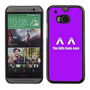 // PHONE CASE GIFT // Duro Estuche protector PC Cáscara Plástico Carcasa Funda Hard Protective Case for HTC One M8 / The H1Lls Have Eyes - Funny /