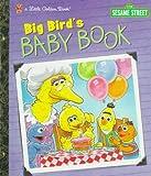 Big Bird's Baby Book, Michaela Muntean, 0307988651