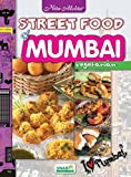 Street Food of Mumbai (Vegetarian)