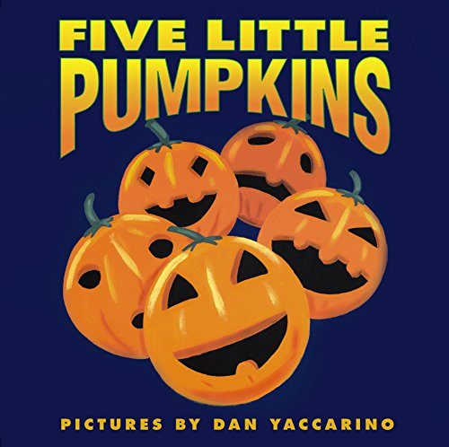 Five Little Pumpkins (Harper Growing (Halloween Story For Kids Read Aloud)