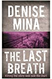 The Last Breath (Paddy Meehan 3)