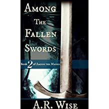 Among the Fallen Swords (Among the Masses Book 2)