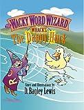 Dappy Huck, D. Bagley Lewis, 0976606259
