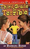 Third Grade Is Terrible (Puffin Chapters)