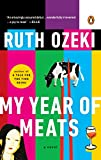 My Year of Meats: A Novel