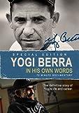 Yogi Berra: In His Own Words by Yogi Berra
