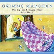 Das tapfere Schneiderlein / Frau Holle (Grimms Märchen) Performance Auteur(s) :  Brüder Grimm Narrateur(s) : Joachim Nottke, Andreas Mannkopff, Otto Czarski
