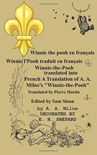 Winnie the pooh en francais Winnie l'Pooh traduit en francais (French Edition) pdf epub