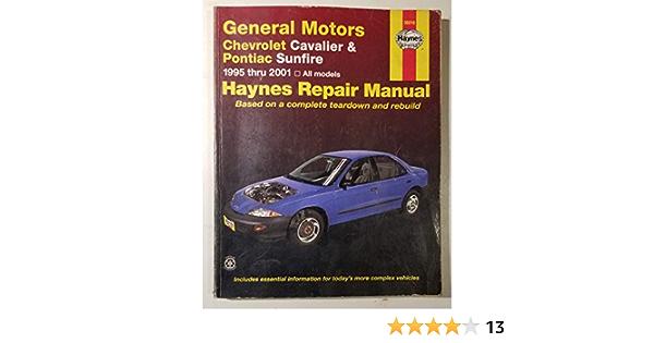 General Motors Chevrolet Cavalier Pontiac Sunfire 1995 2001 Haynes Manuals Maddox Rob Haynes Publishing Maddox Robert 9781563925108 Amazon Com Books