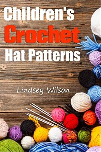 Crochet Child Pattern Hat (Children's Crochet Hat Patterns)