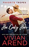 Her Geeky Hero: contains Turn It Up / Written In Ink (Favorite Tropes Collection Book 6)
