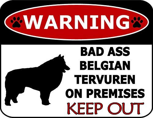 Top Shelf Novelties Warning Bad Ass Belgian Tervuren On Premises Keep Out (Silhouette) Laminated Dog Sign SP1184 (Includes Bonus I Love My Dog Decal) ()