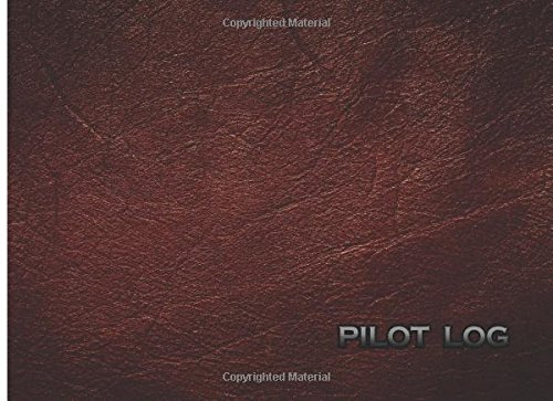 Pilot Log: The Standard Pilot Logbook 100 (Pilot Log Book)