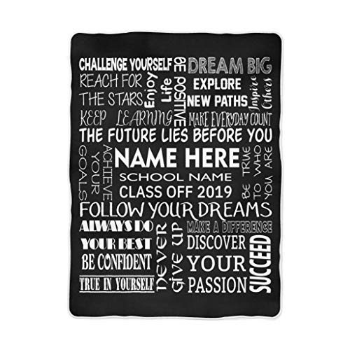 Custom Graduation Blanket Gift for Her Him Be The Good Graduate Name and School Personalized Fleece Blanket Class of 2019 High School College Son Daughter (30x40)