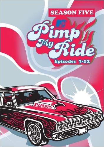 Pimp My Ride, Season 5 Episodes 7-12 (Pimp My Ride Dvd)