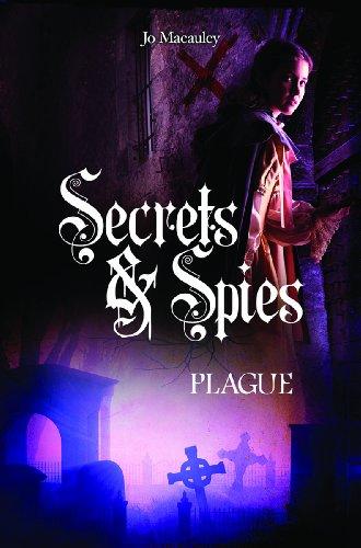 Plague (Secrets and Spies)