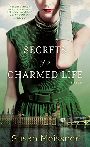 Secrets of a Charmed Life by [Meissner, Susan]