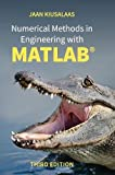 Numerical Methods in Engineering with MATLAB®, Third Edition 3rd Edition