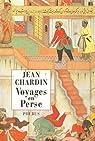 Voyages en Perse par Chardin