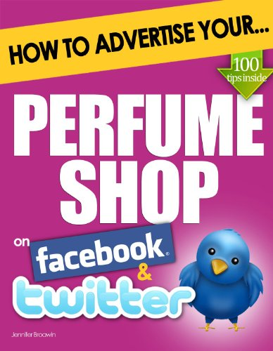 {{FREE{{ How To Advertise Your Perfume Shop On Facebook And Twitter: (How Social Media Could Help Boost Your Business). Online strides force calais costs