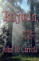 Rojuun (Willden Trilogy Book 1)