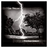 Faithscience by Tim Morse (2013-05-04)