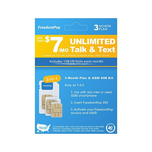 (FreedomPop Less than $7/month, 3-Month Prepaid Plan - 3-in-1 LTE SIM Kit  - Unlimited Talk, Text, & 1GB Data)