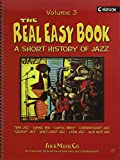 The Real Easy Book, Vol.3: A SHort History Of Jazz