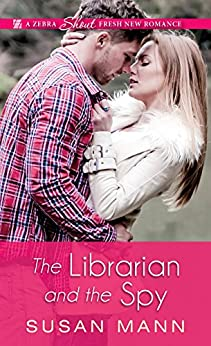 The Librarian and the Spy (Librarian/Spy Escapade) by [Mann, Susan]