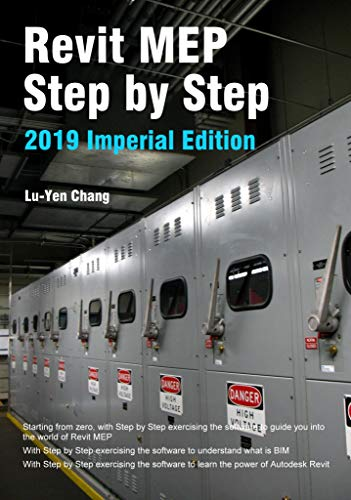 Revit MEP Step by Step 2019 Imperial Edition