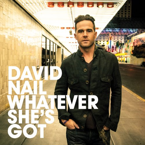Whatever She's - David Nail