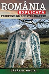 Romania explicata prietenilor din strainatate: Puzzle de tara (Romanian Edition) Paperback