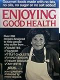 Enjoying Good Health, Gloria Rose, 094478500X