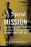 A Special Mission, Dan Kurzman, 0306814684