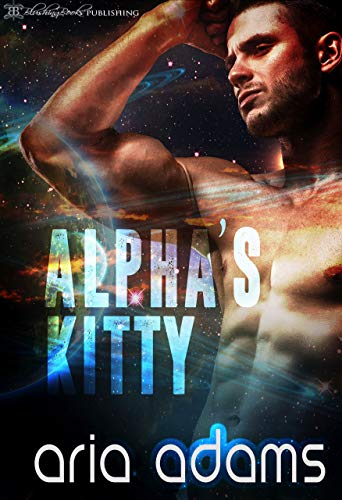 Alpha's Kitty (Arias Book)